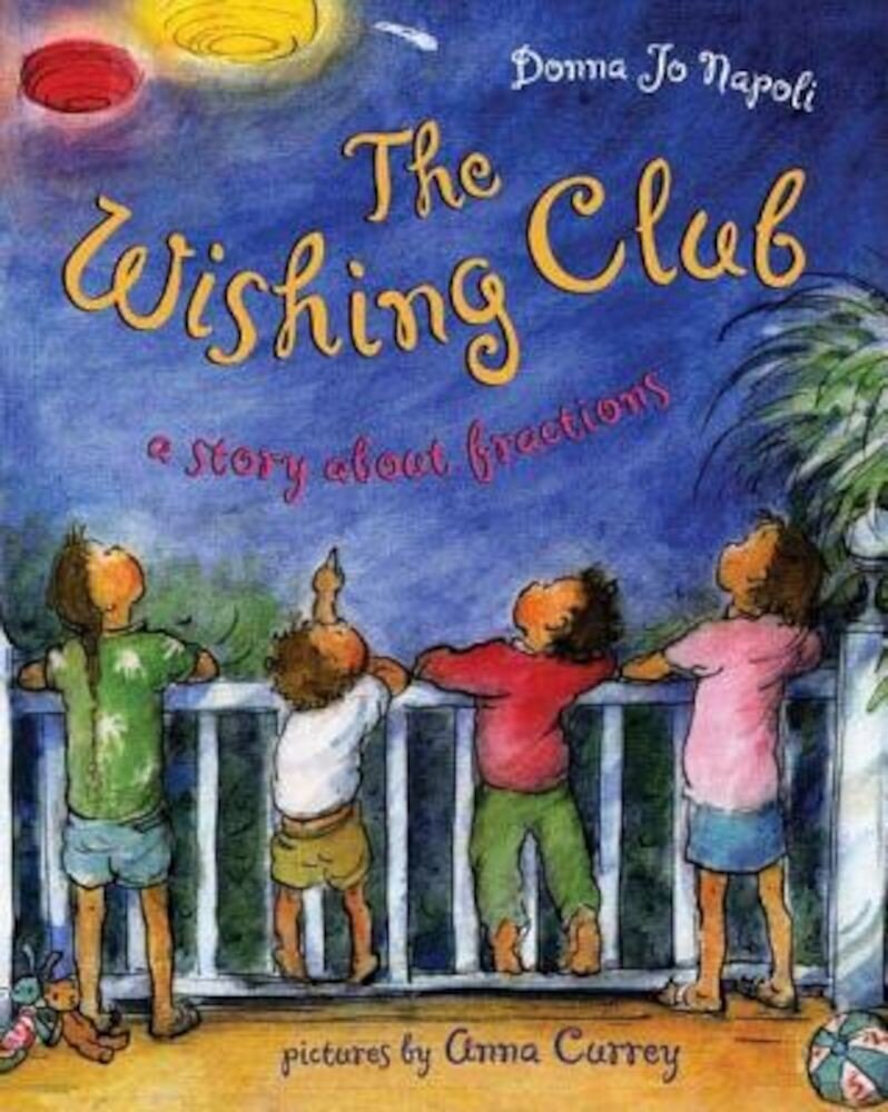 The Wishing Club: A Story about Fractions, Hardcover