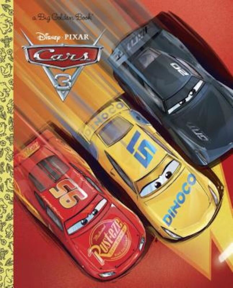Cars 3 Big Golden Book (Disney/Pixar Cars 3), Hardcover