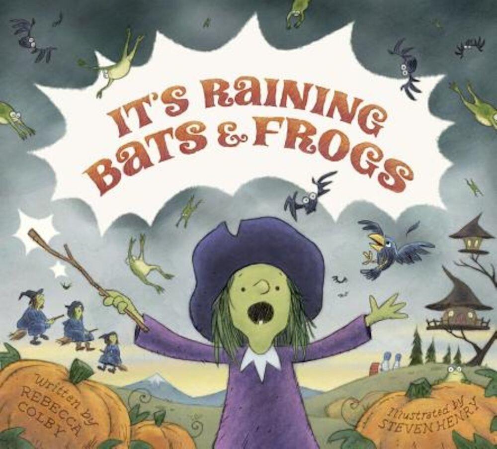 It's Raining Bats & Frogs, Hardcover