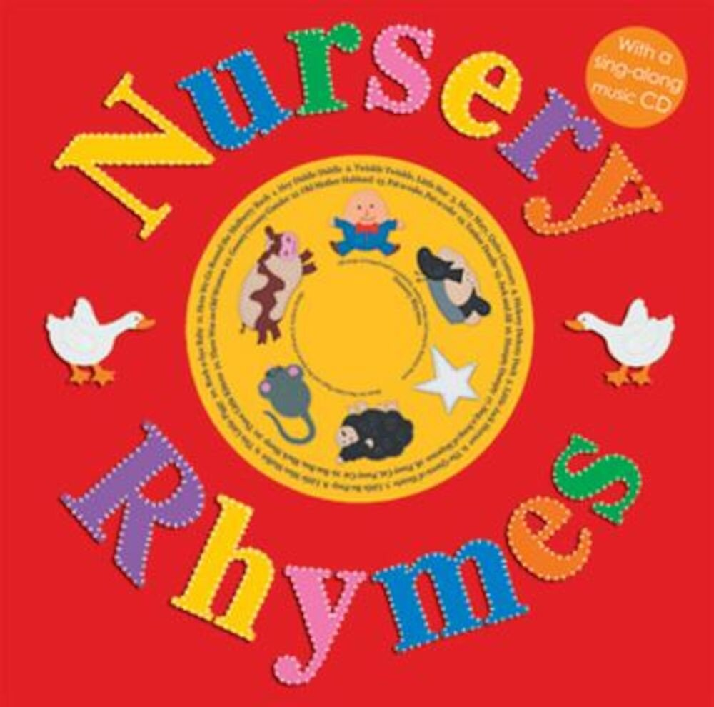 Nursery Rhymes [With Sing-Along CD], Hardcover