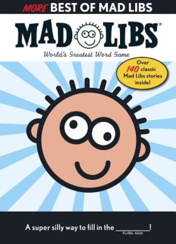 More Best of Mad Libs, Paperback
