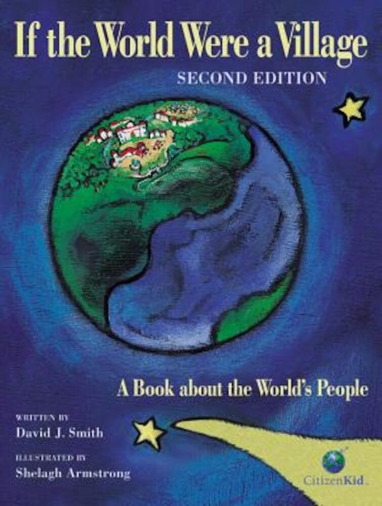 If the World Were a Village: A Book about the World's People, Hardcover