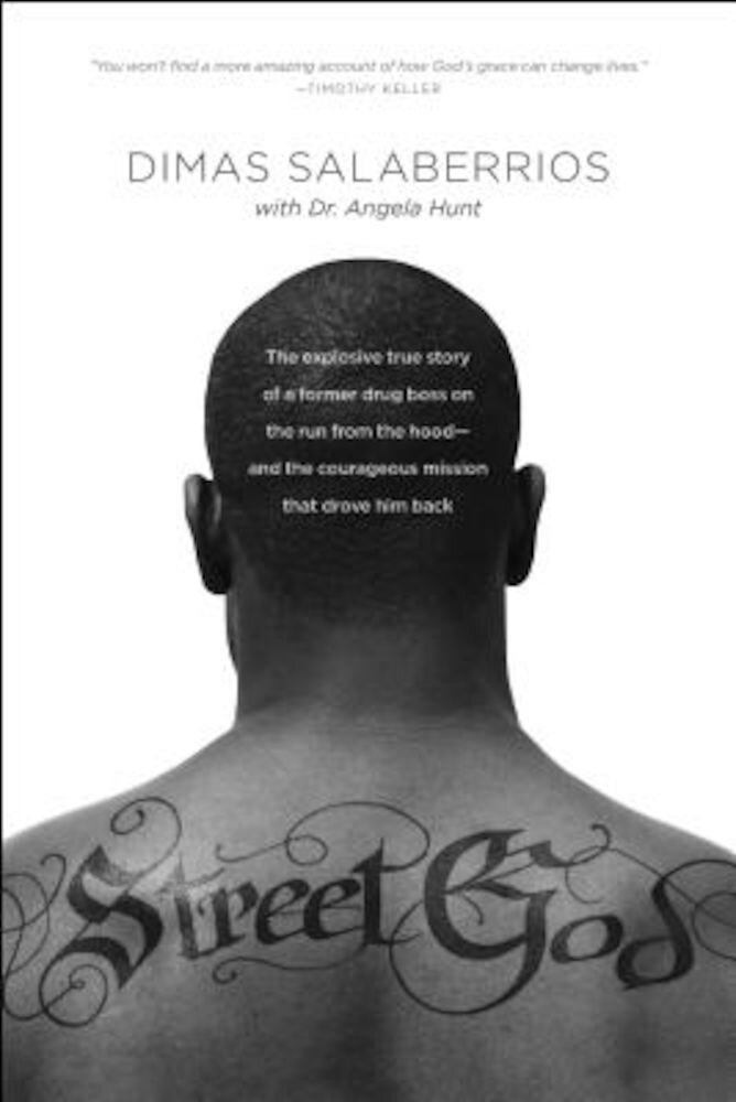 Street God: The Explosive True Story of a Former Drug Boss on the Run from the Hood--And the Courageous Mission That Drove Him Bac, Paperback