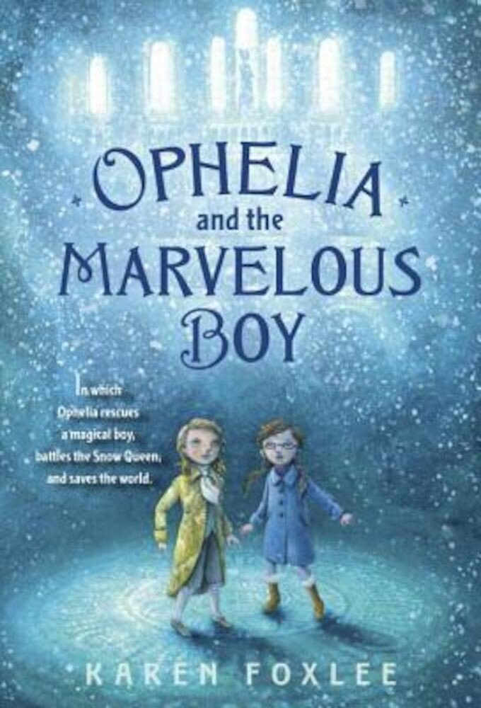 Ophelia and the Marvelous Boy, Paperback