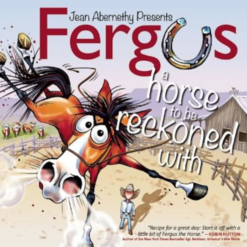 Fergus: A Horse to Be Reckoned with, Hardcover