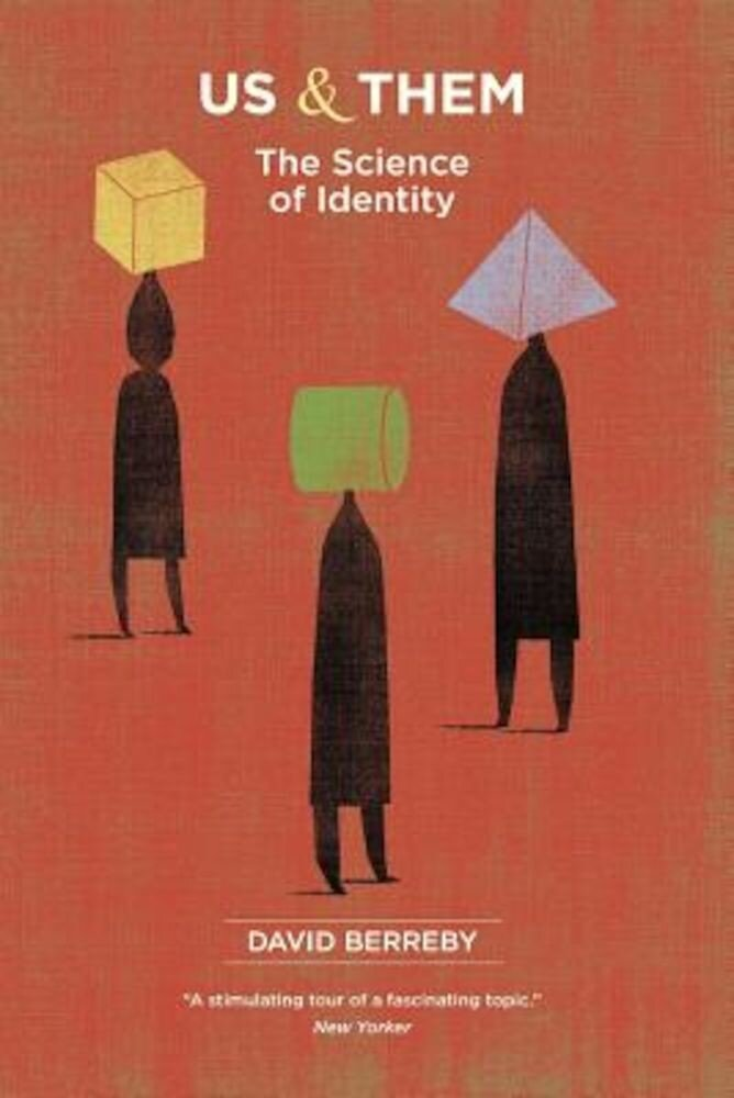 Us and Them: The Science of Identity, Paperback