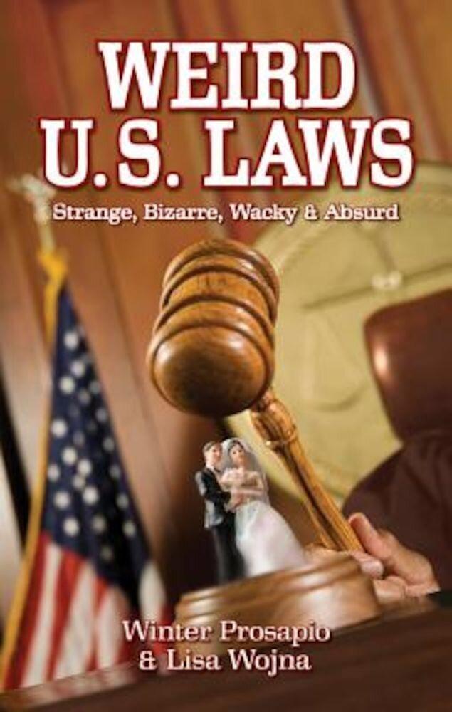 Weird U.S. Laws, Paperback