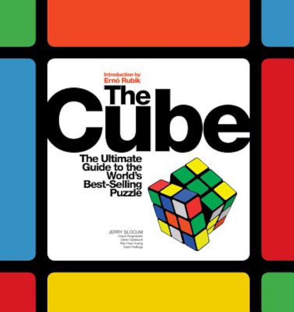The Cube: The Ultimate Guide to the World's Bestselling Puzzle: Secrets, Stories, Solutions, Paperback