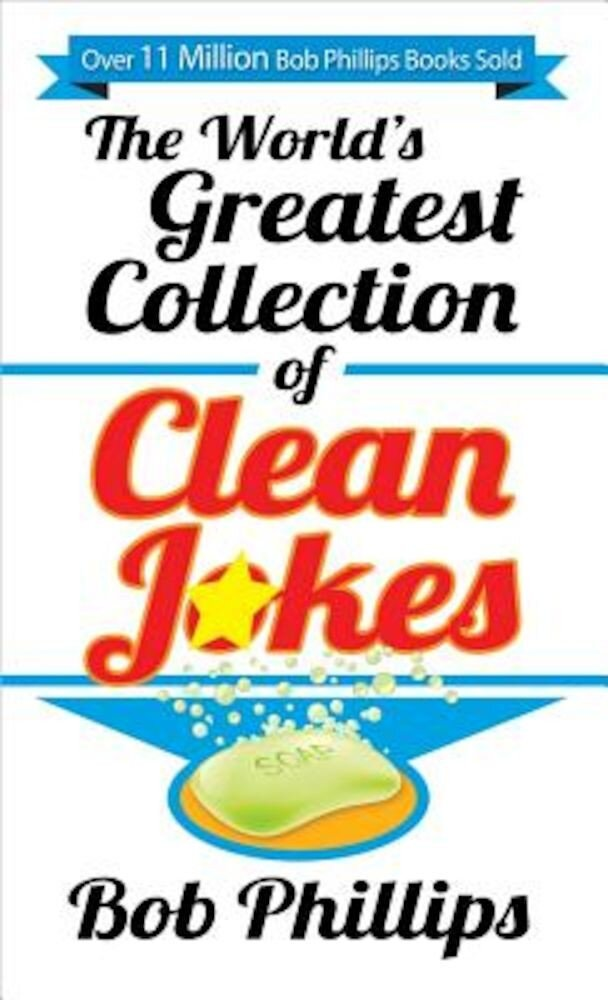 The World's Greatest Collection of Clean Jokes, Paperback