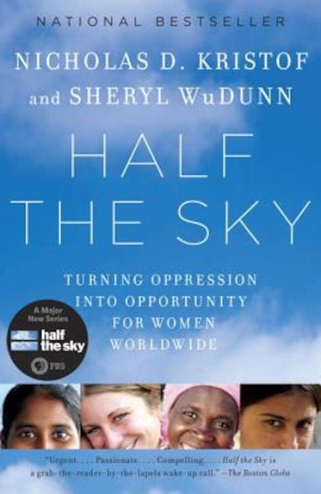 Half the Sky: Turning Oppression Into Opportunity for Women Worldwide, Paperback