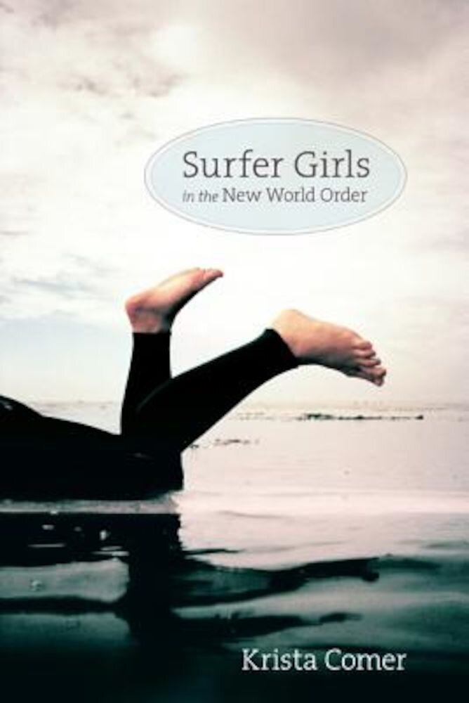 Surfer Girls in the New World Order, Paperback