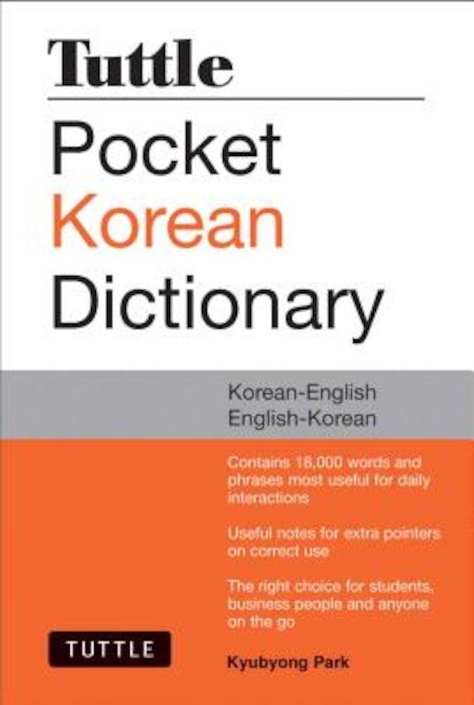 Tuttle Pocket Korean Dictionary: Korean-English English-Korean, Paperback