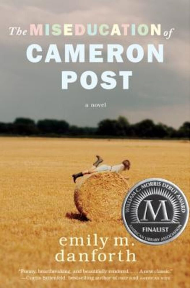 The Miseducation of Cameron Post, Hardcover