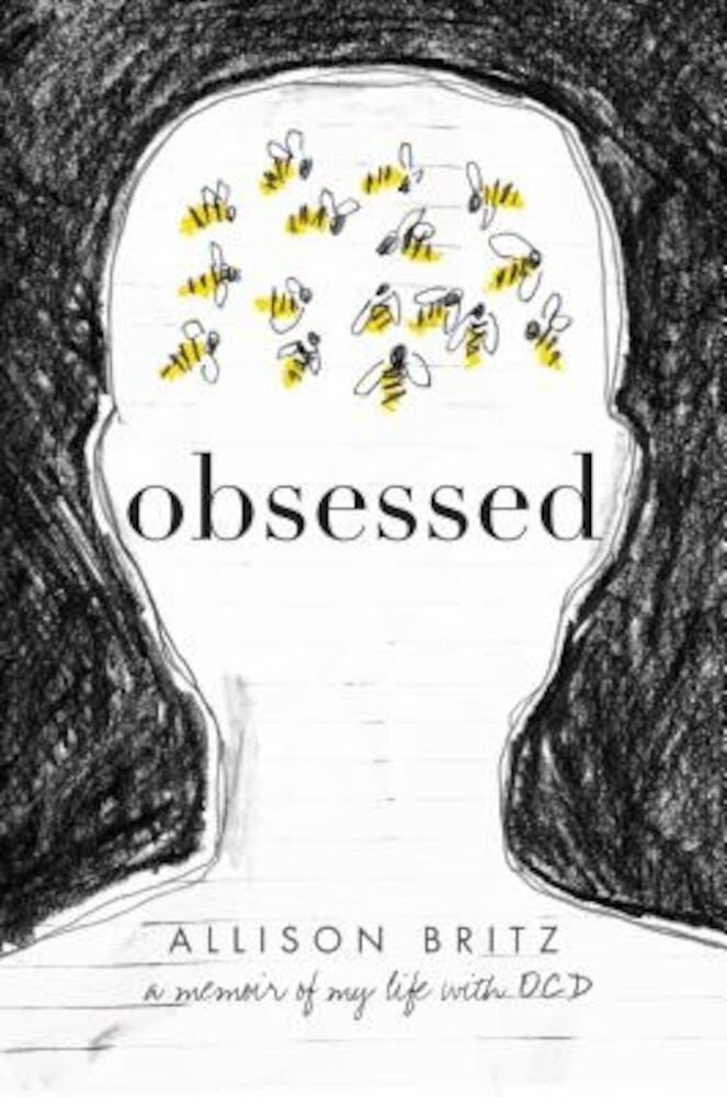 Obsessed: A Memoir of My Life with OCD, Hardcover