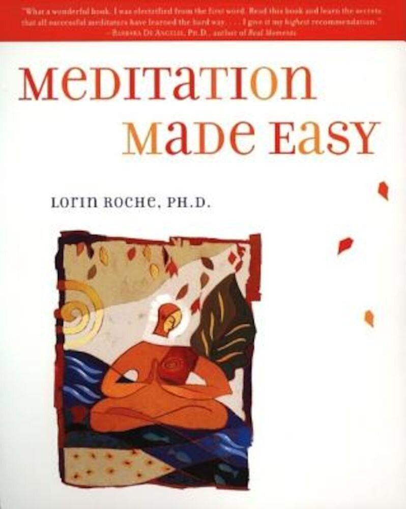 Meditation Made Easy, Paperback
