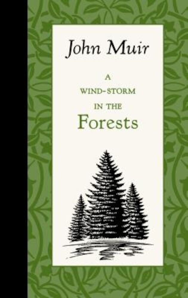 A Wind-Storm in the Forests, Hardcover