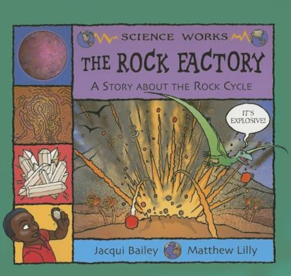 The Rock Factory: The Story about the Rock Cycle, Paperback