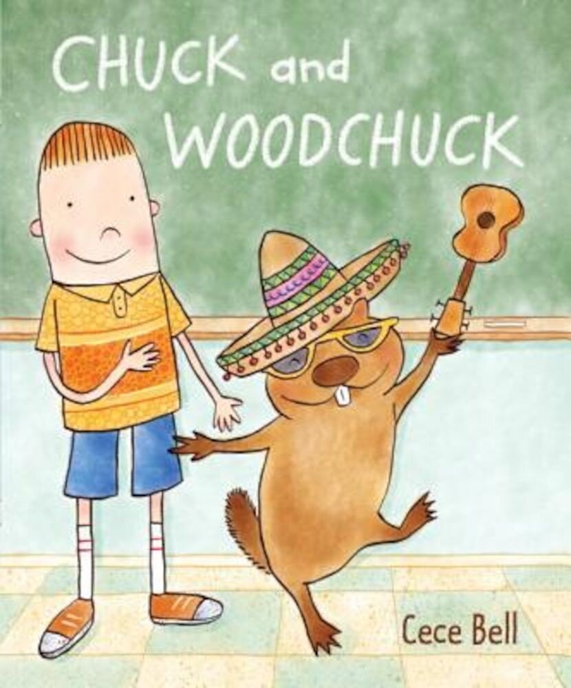 Chuck and Woodchuck, Hardcover