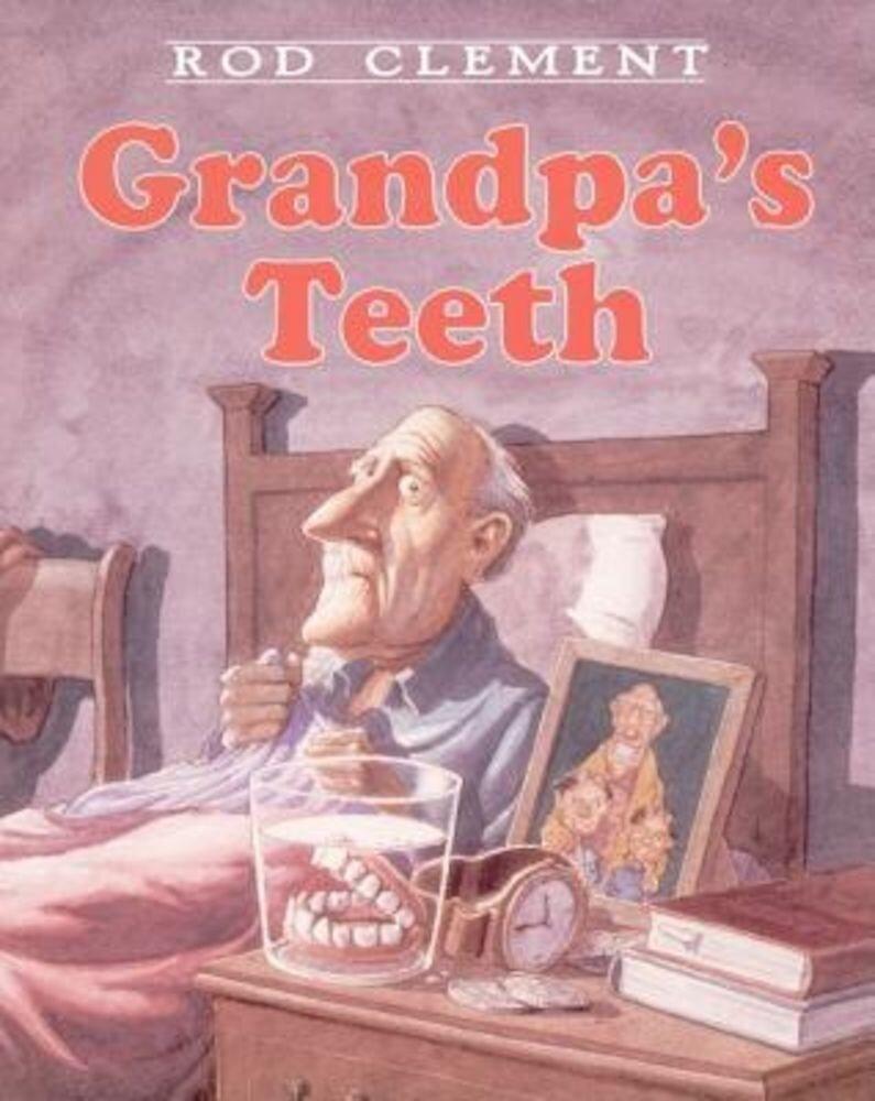 Grandpa's Teeth, Hardcover