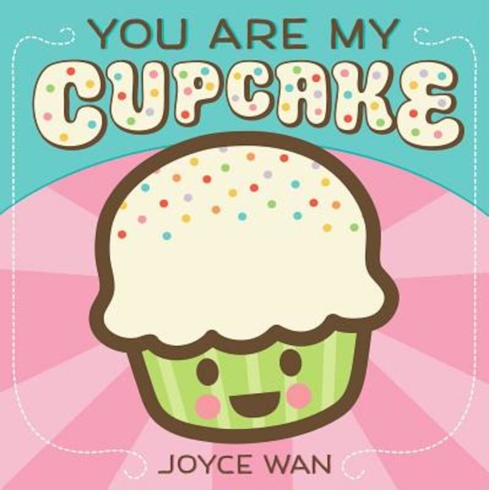 You Are My Cupcake, Hardcover