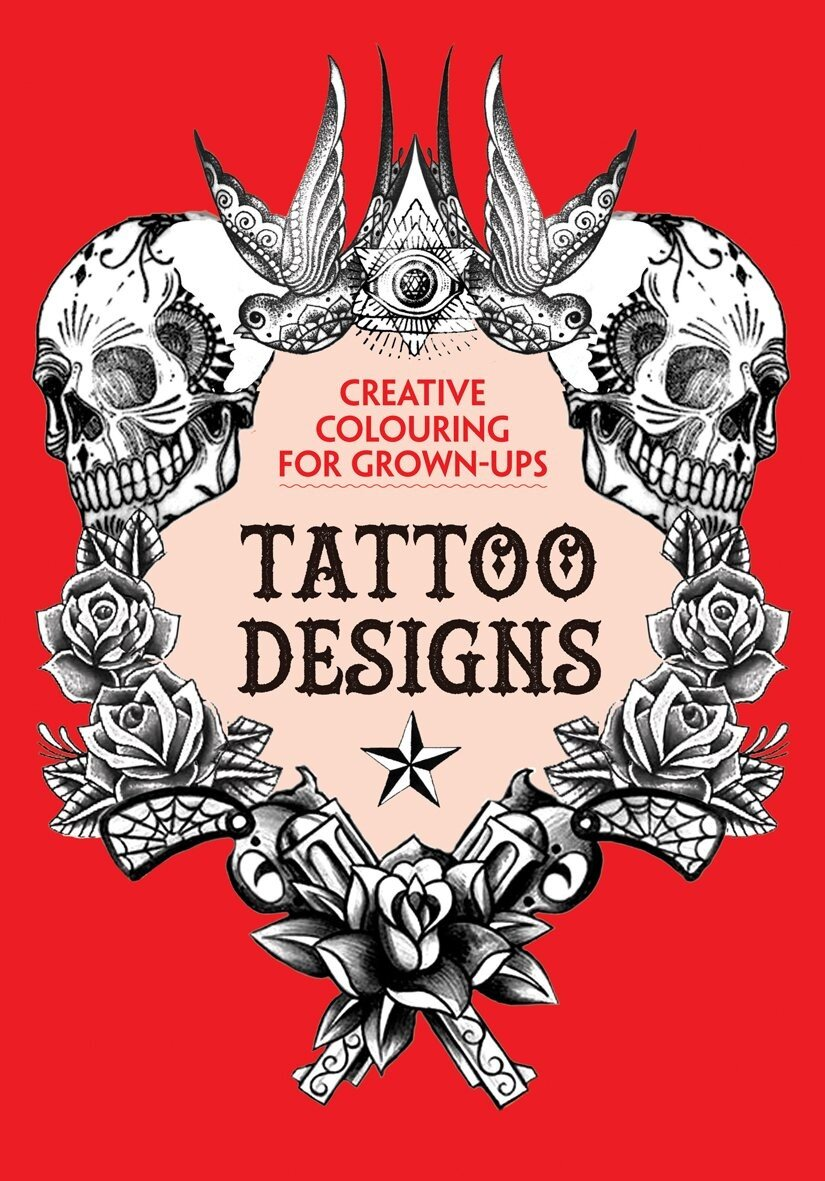 Coperta Carte The Tattoo Designs Creative Colouring book for Grown ups