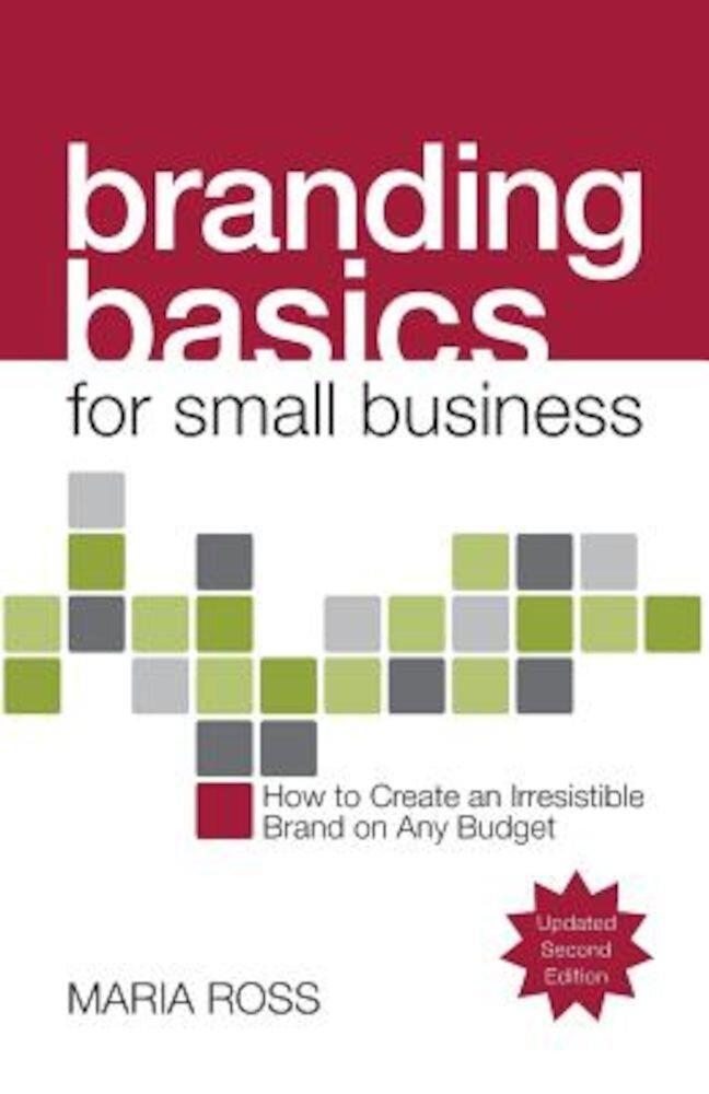 Branding Basics for Small Business, Paperback