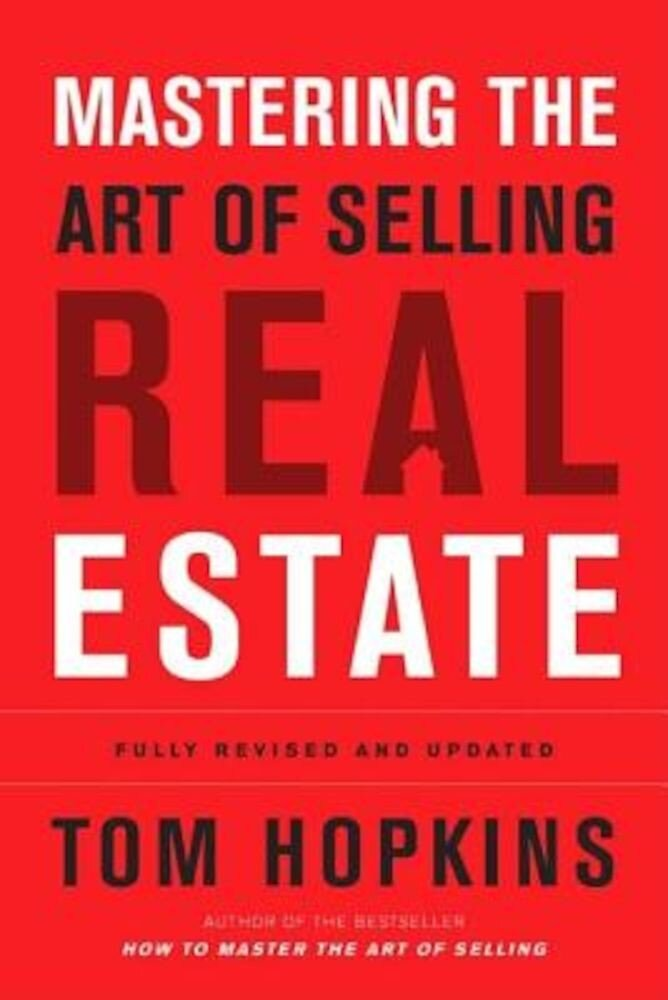 Mastering the Art of Selling Real Estate, Hardcover