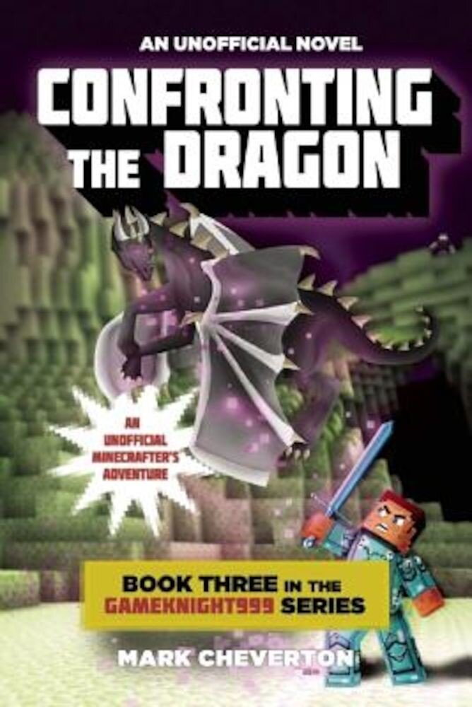 Confronting the Dragon: An Unofficial Minecrafter's Adventure, Paperback