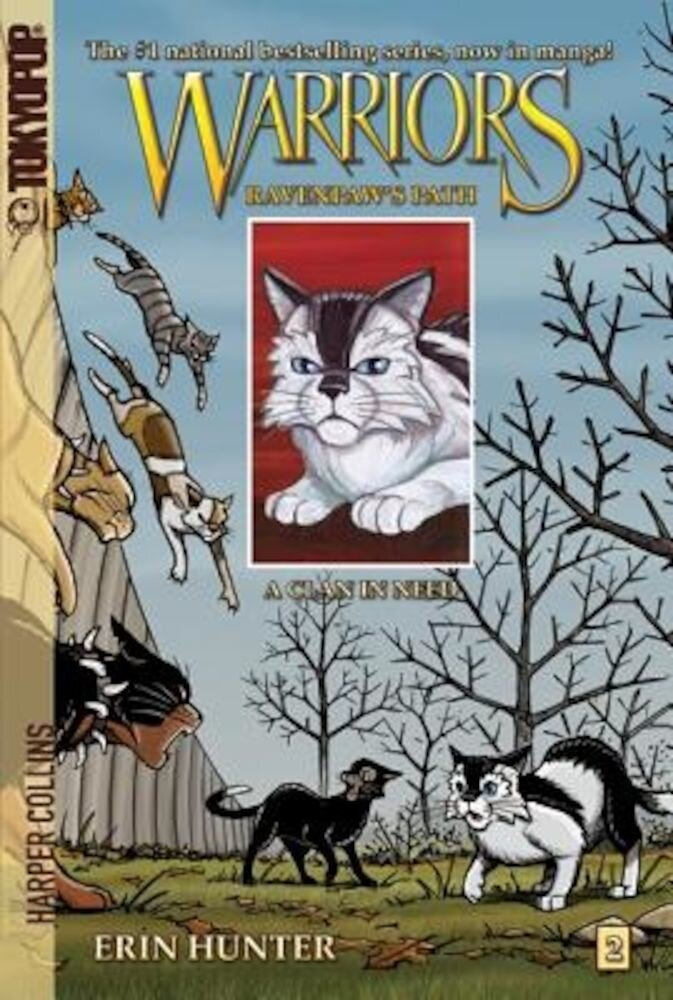Warriors: Ravenpaw's Path #2: A Clan in Need, Paperback