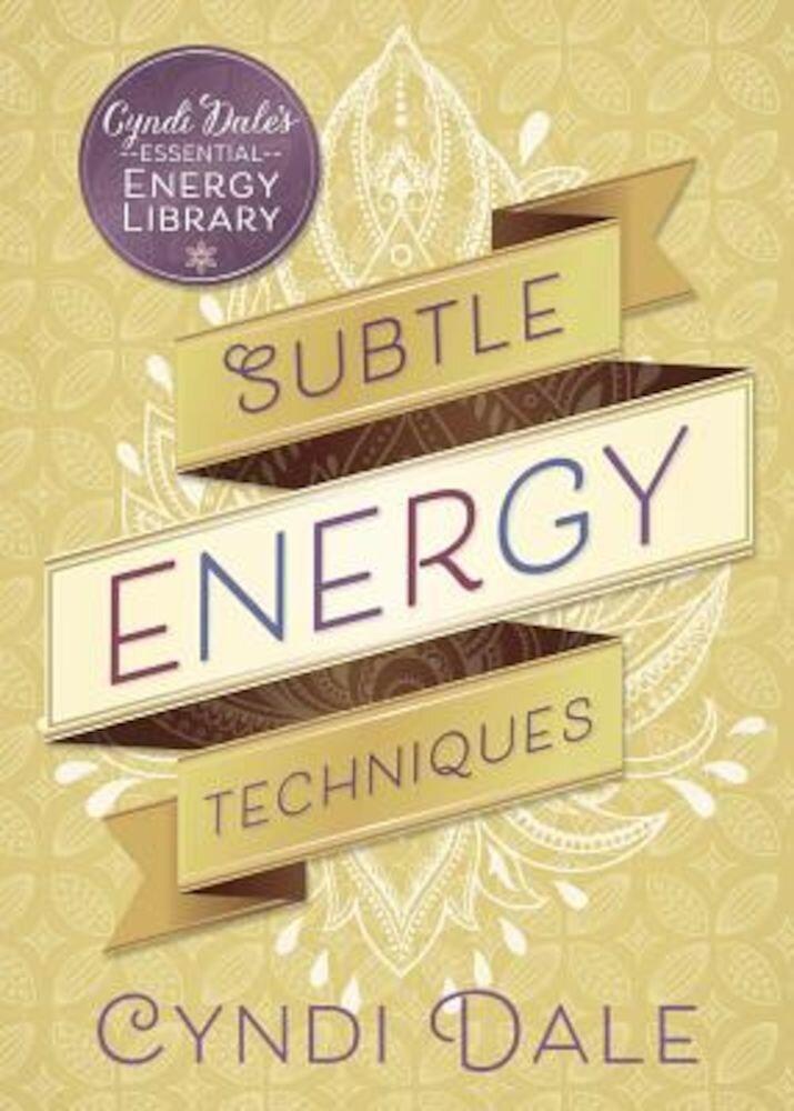 Subtle Energy Techniques, Paperback