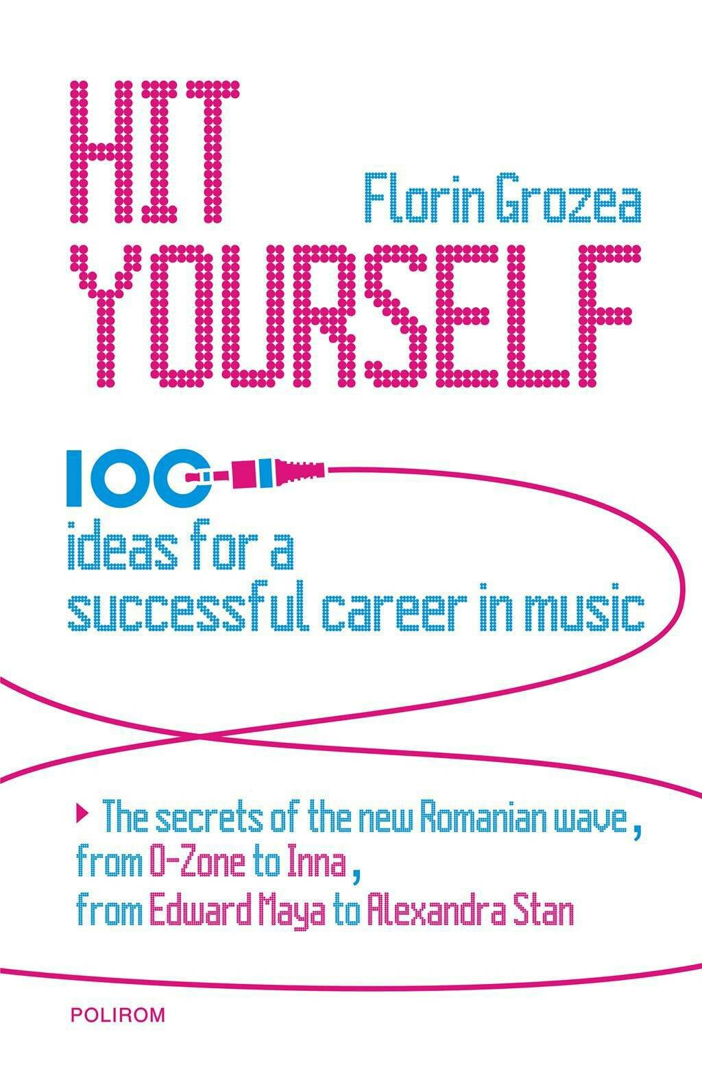 Hit Yourself. 100 ideas for a successful career in music (eBook)