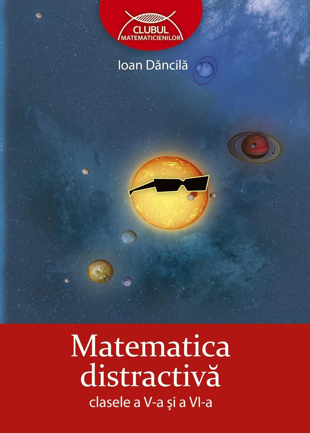 Matematica distractiva. Clasele a V-a si a VI-a (eBook)