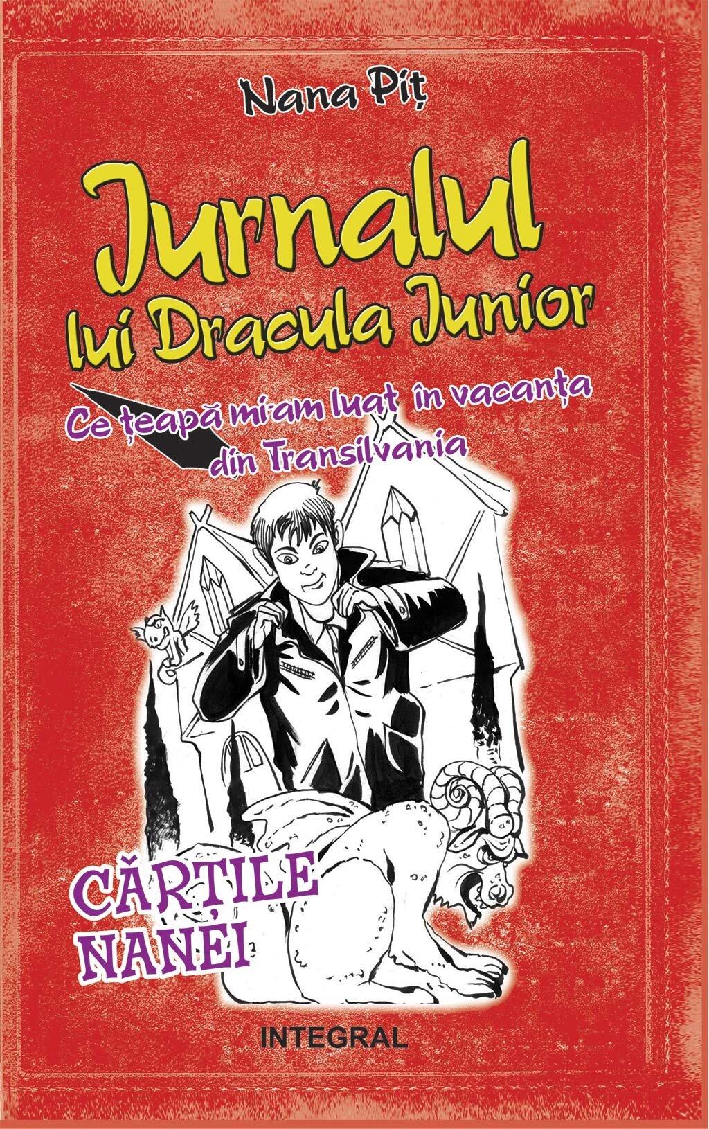 Jurnalul lui Dracula Junior. Ce teapa mi-am luat in vacanta din Transilvania (eBook)