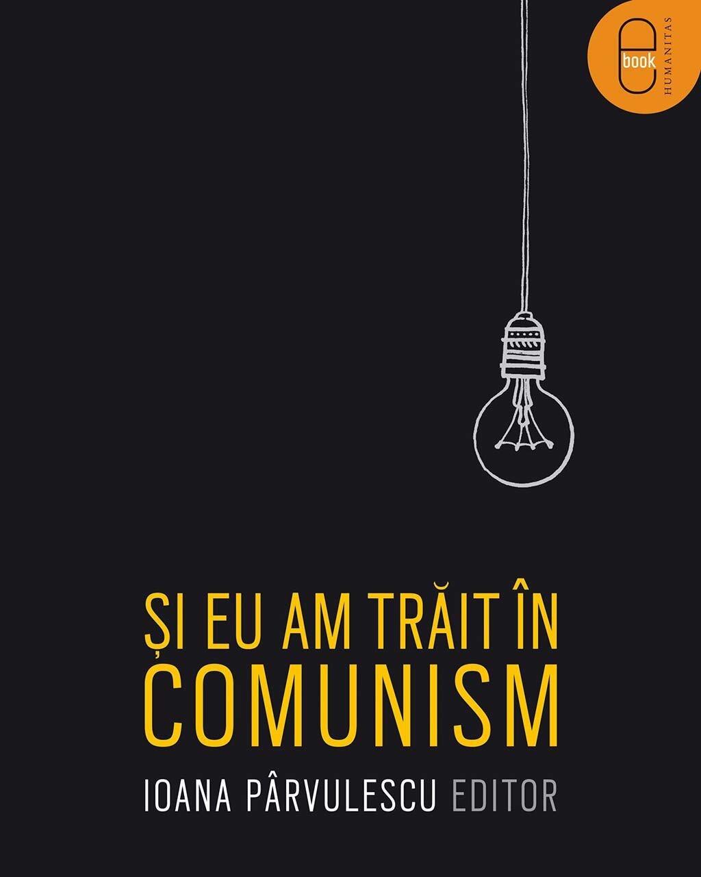 Si eu am trait in comunism PDF (Download eBook)