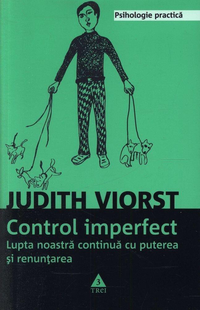 Coperta Carte Control imperfect. Lupta noastra continua cu puterea si renuntarea