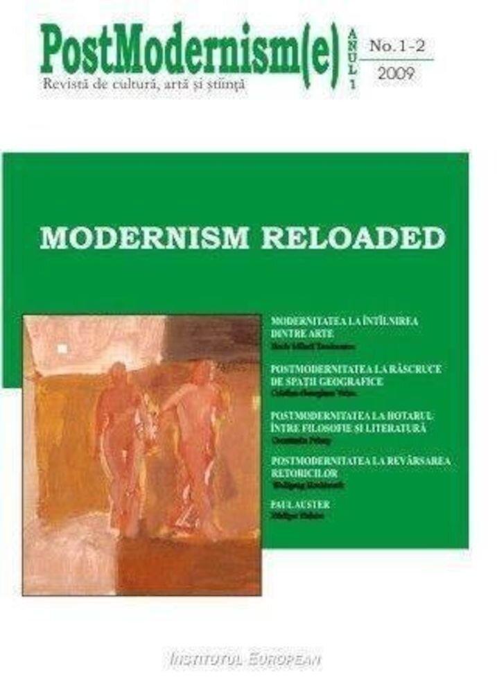 Postmodernism(e) nr.1-2/2009 - Modernism reloaded