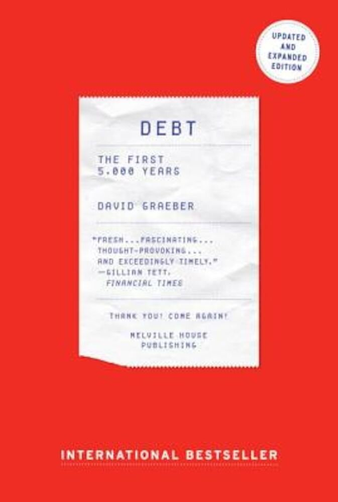 Debt - Updated and Expanded: The First 5,000 Years, Paperback