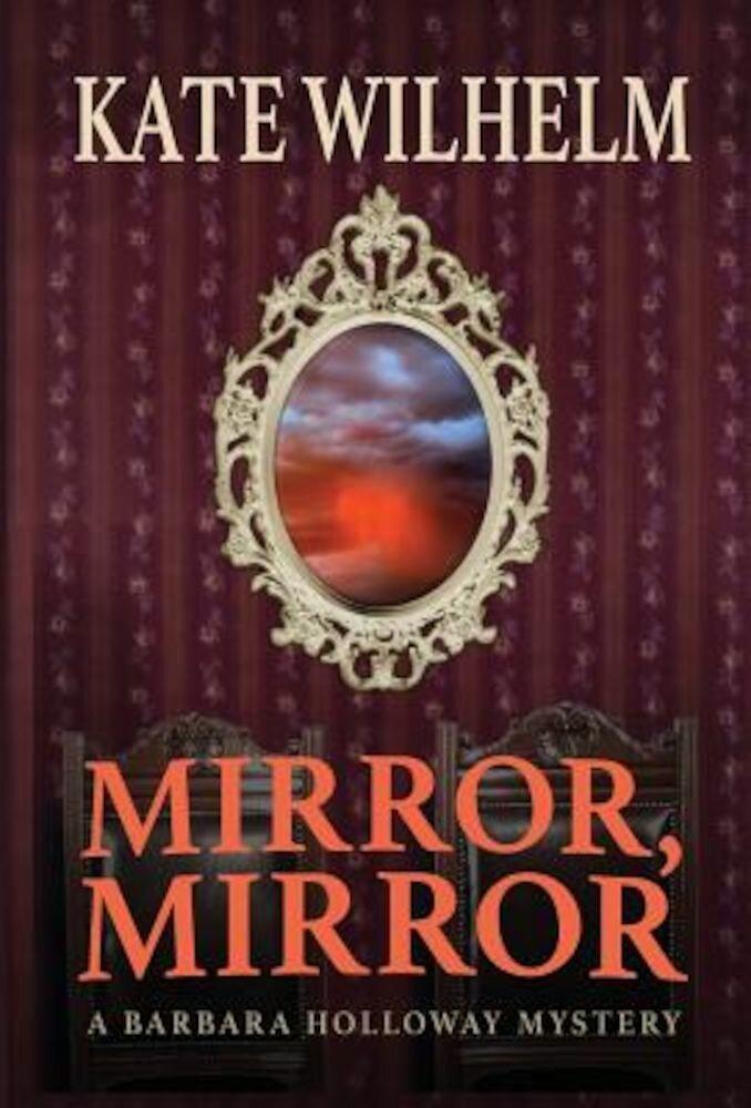 Mirror, Mirror, Hardcover