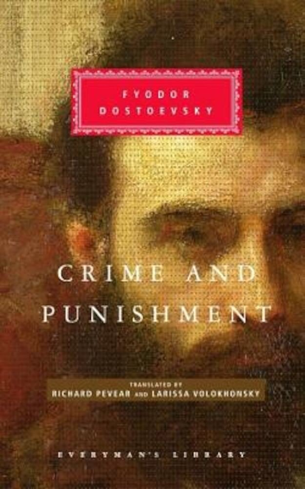 Crime and Punishment: Pevear & Volokhonsky Translation, Hardcover