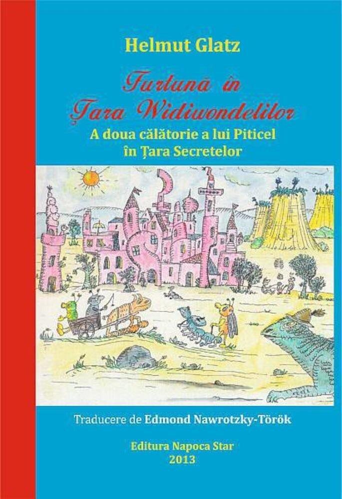 Furtuna in tara Widiwondelilor: A doua calatorie a lui Piticel in Tara Secretelor