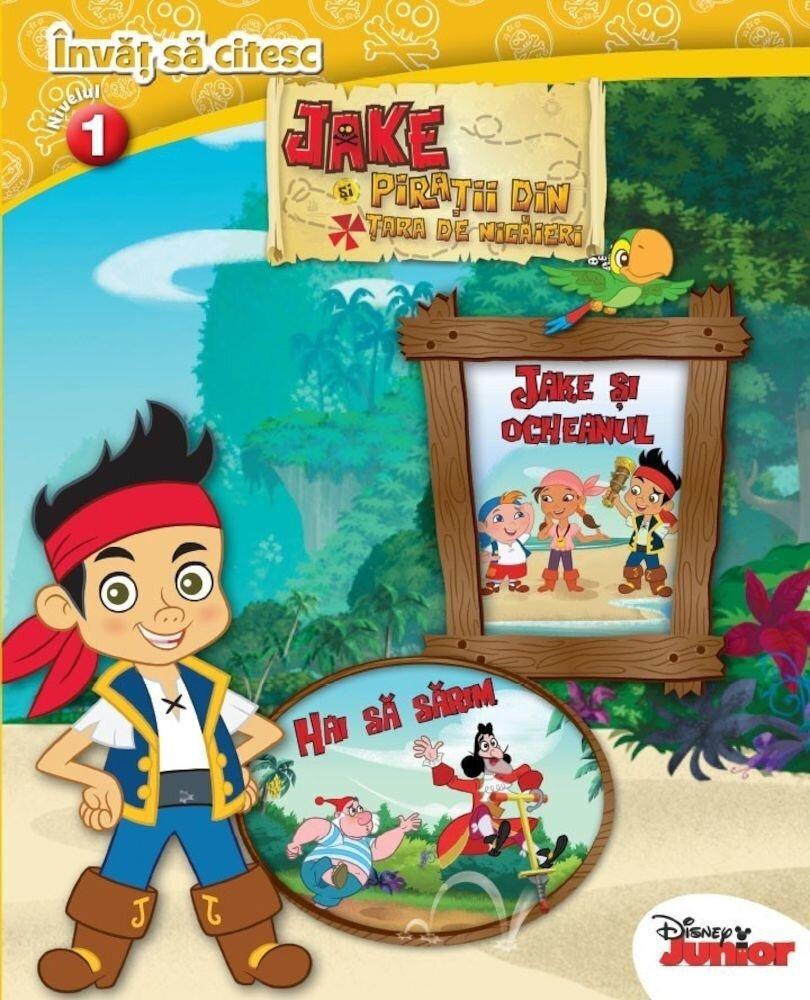 Invat sa citesc. Nivelul 1. Jake si piratii din Tara de nicaieri