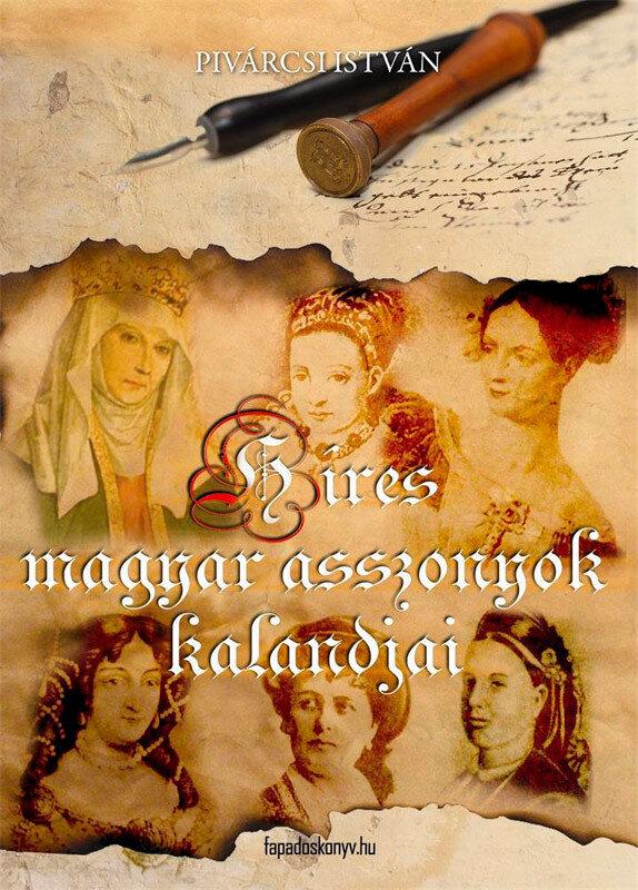 Hires magyar asszonyok kalandjai (eBook)