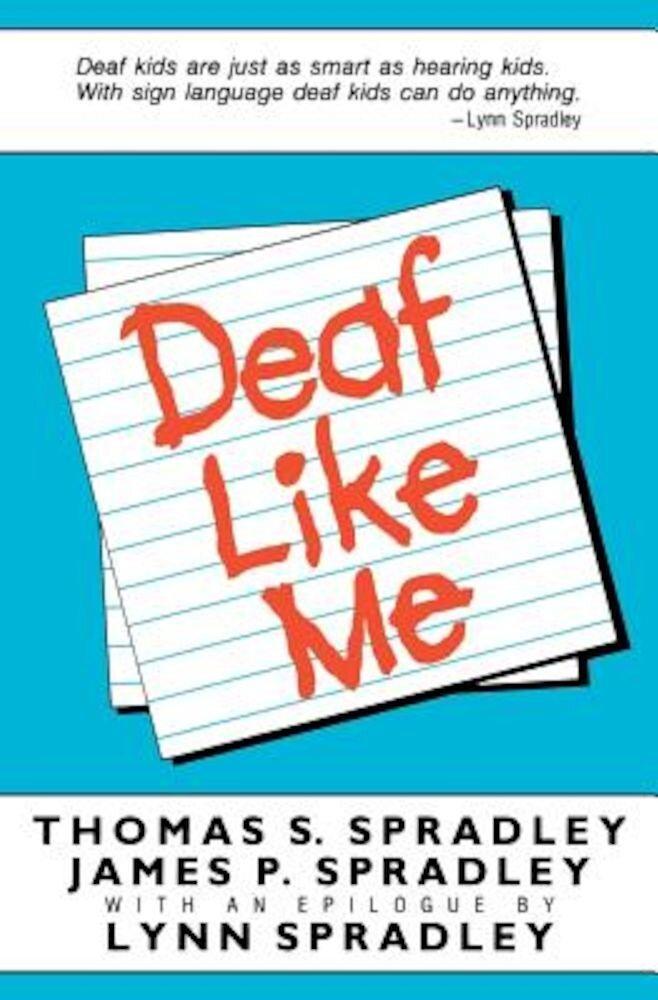 Deaf Like Me, Paperback