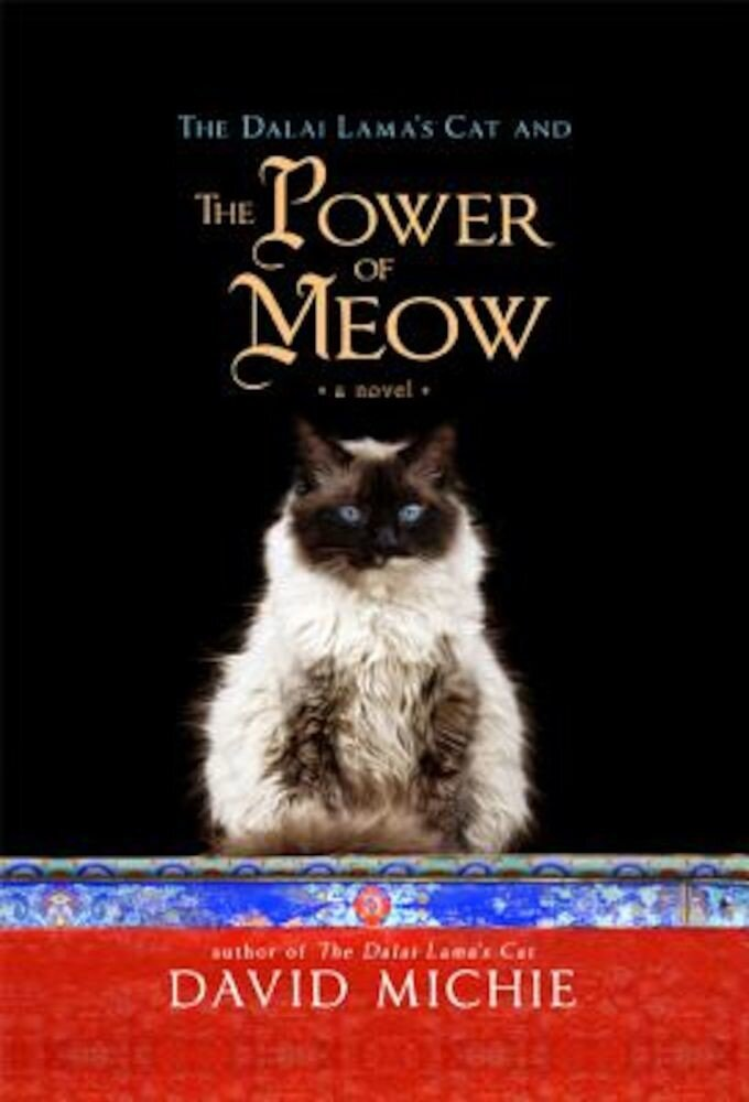 The Dalai Lama's Cat and the Power of Meow, Paperback