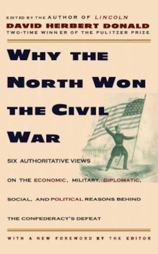 Why the North Won the Civil War, Paperback