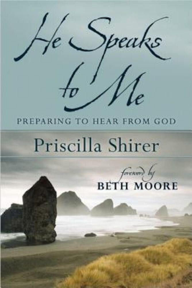 He Speaks to Me: Preparing to Hear the Voice of God, Paperback