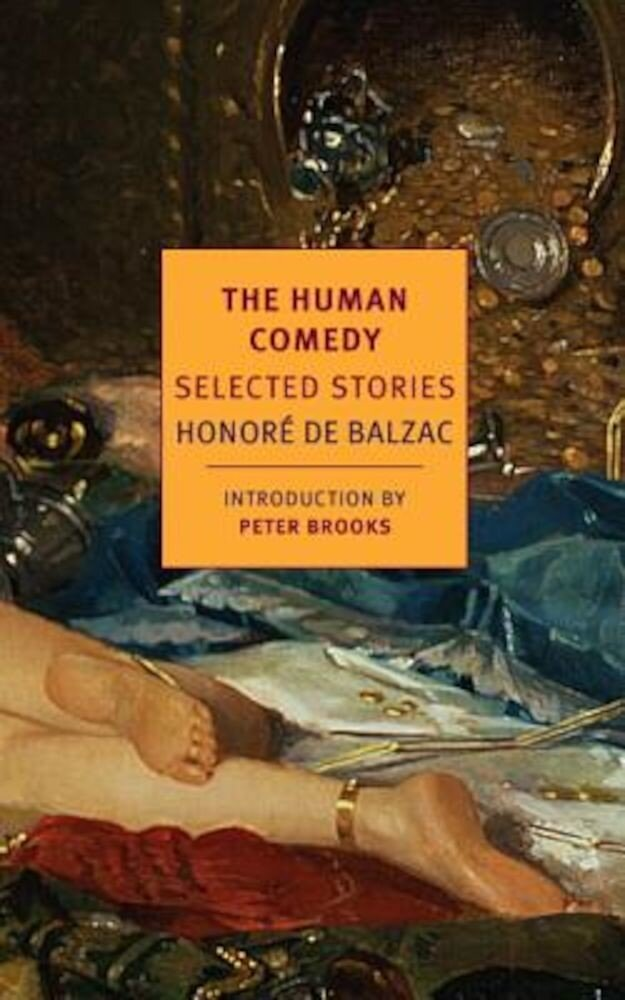 The Human Comedy: Selected Stories, Paperback
