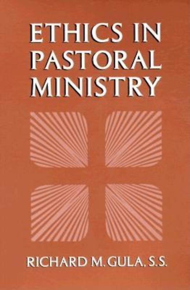 Ethics in Pastoral Ministry, Paperback