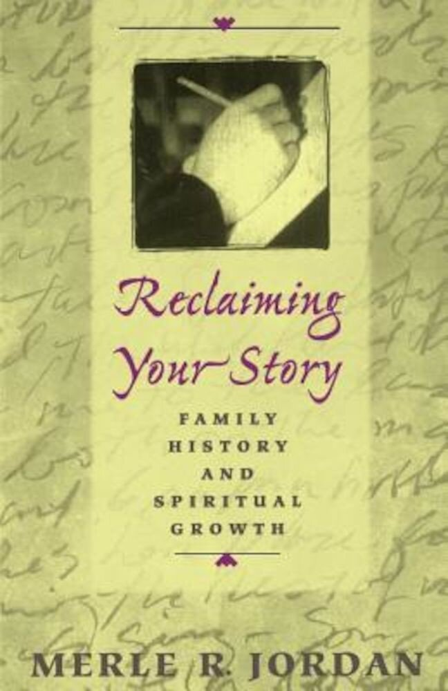 Reclaiming Your Story, Paperback