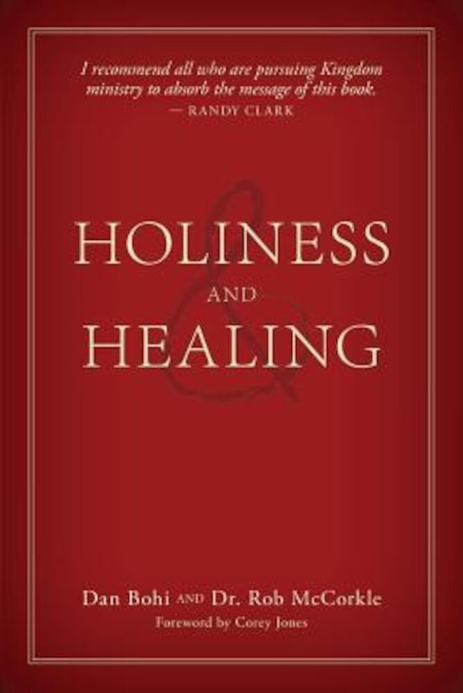 Holiness and Healing, Paperback